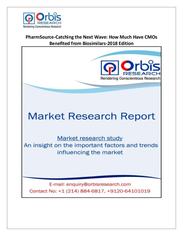 Research Report On: PharmSource-Catching the Next Wave How Much Have C