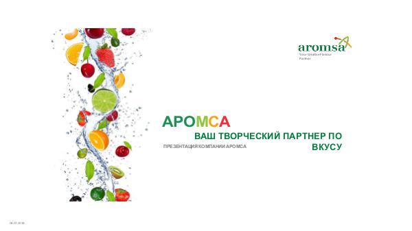 Aromsa presentation AROMSA PRESENTATION 2018