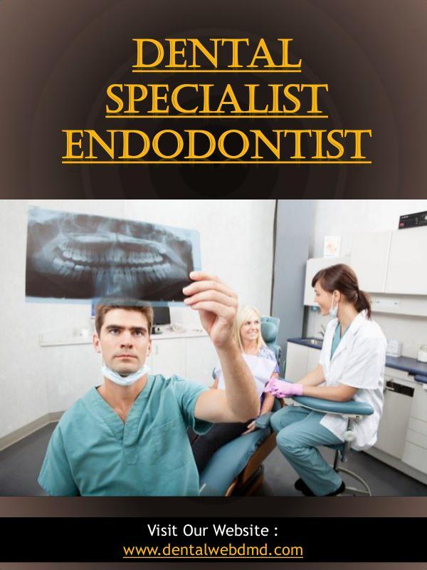 Dental Specialist Endodontist   dentalwebdmd.com Dental Specialist Endodontist   dentalwebdmd.com