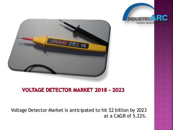 Analytics, Research & Consulting Voltage Detector Market