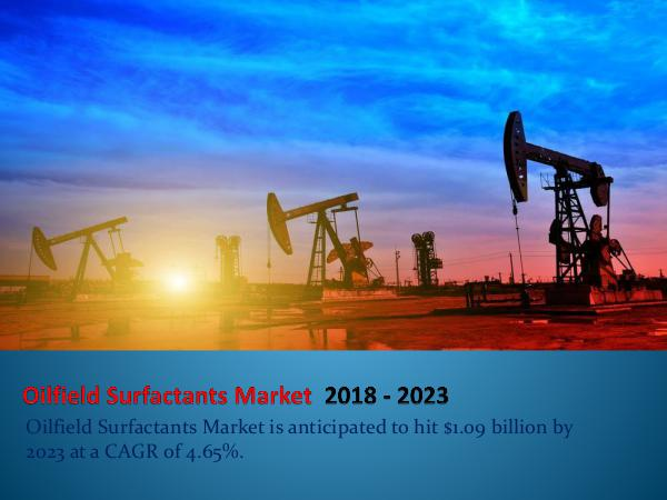 Oilfield Surfactants Market Outlook by 2023