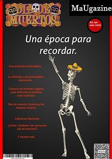 Día de Muertos época para recordar.