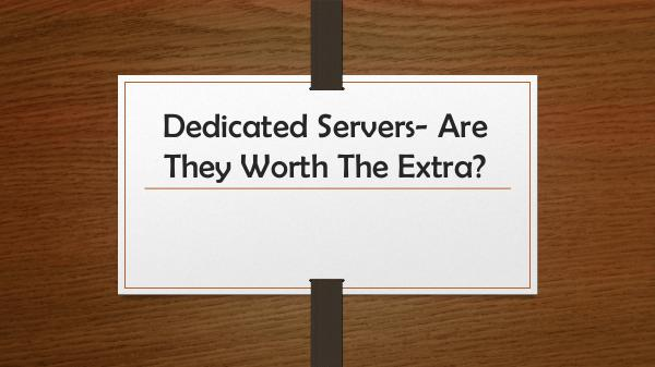 Dedicated Servers | Windows & Linux Hosting Dedicated Servers- Are They Worth The Extra