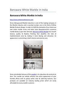 Banswara White Marble in India