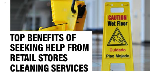 Retail Stores Cleaning Services Seeking Help from Retail Stores Cleaning Services