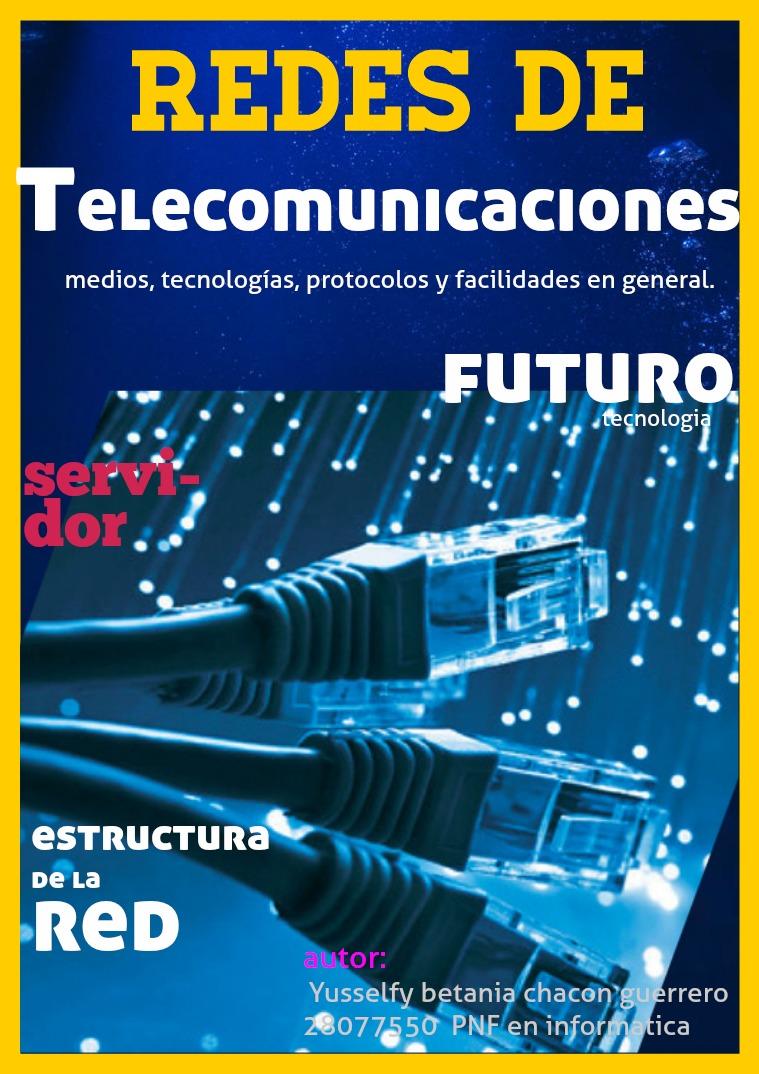 Redes de telecomunicaciones yusselfybetaniachaconguerrero