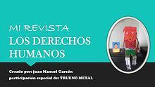 """""""defensores y luchadores de los derechos humanos y trueno metal"""