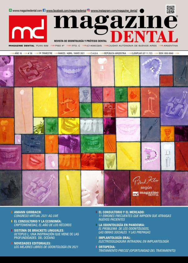 MAGAZINE DENTAL Edición 56 - Mar-Abr-May 2021