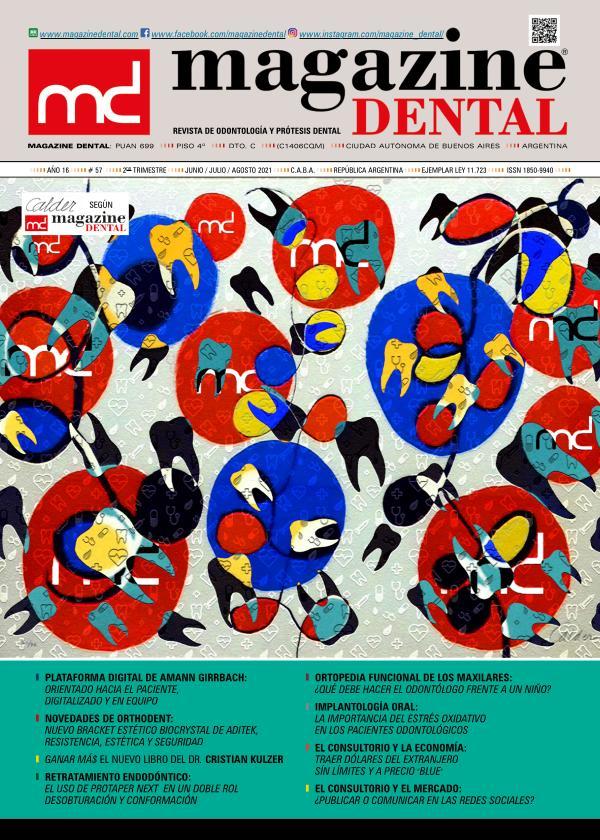 MAGAZINE DENTAL Edición 57 - Jun / Jul / Ago 2021