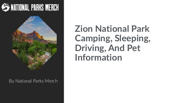 Zion-National-Park-Camping-Sleeping-Driving-And-Pe
