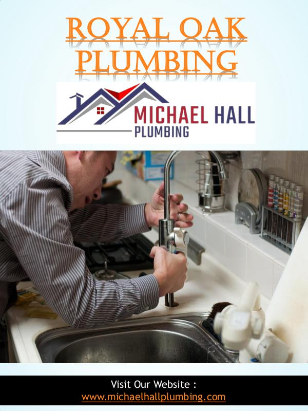 Plumber In Rochester Hills Mi | Call - 586-298-7285 | michaelhallplum Royal Oak Plumbing | Call - 586-298-7285 | michael