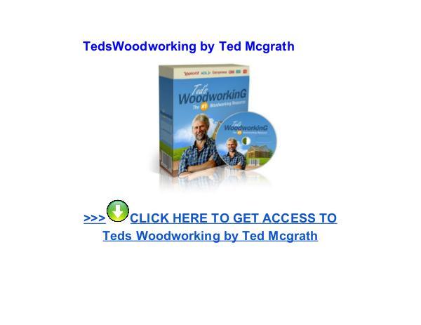 TedsWoodworking Ted McGrath pdf download reviews TedsWoodworking Ted Mcgrath review