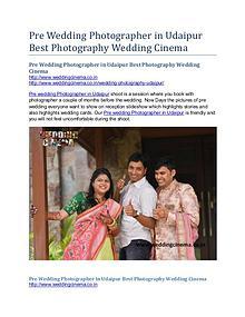 Pre Wedding Photographer in Udaipur Best Photography Wedding Cinema