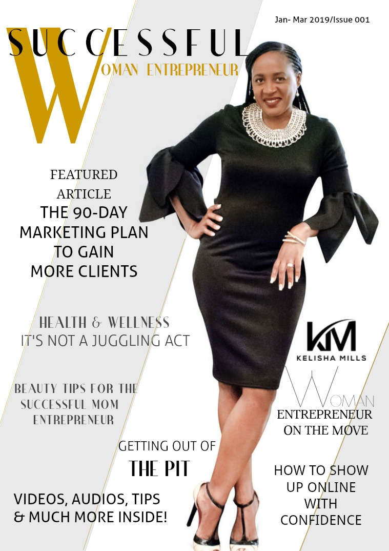 Successful Woman Entrepreneur Volume 1 - The Premier Issue