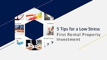 5 Tips for a Low Stress First Rental Property Investment
