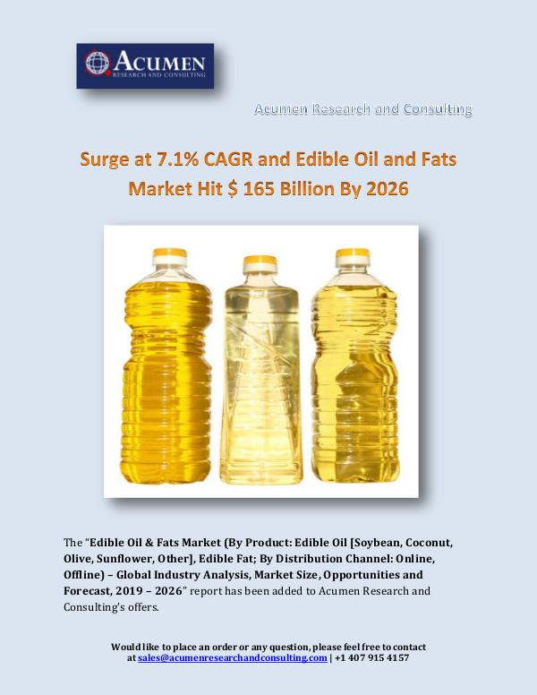 Acumen Research and Consulting Surge at 7.1% CAGR and Edible Oil and Fats Market