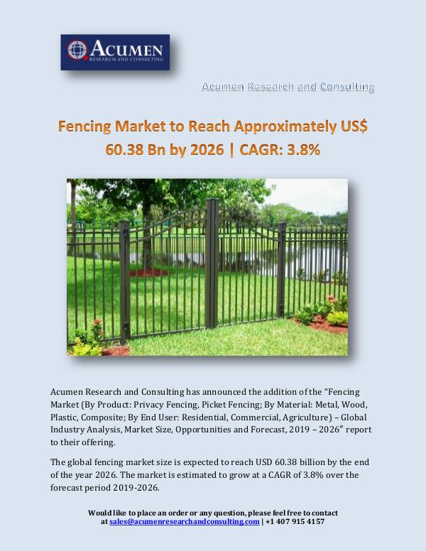 Acumen Research and Consulting Fencing Market to Reach Approximately US$ 60.38 Bn