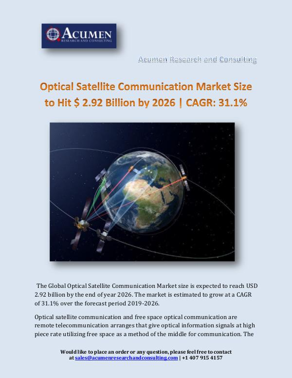 Acumen Research and Consulting Optical Satellite Communication Market Size to Hit