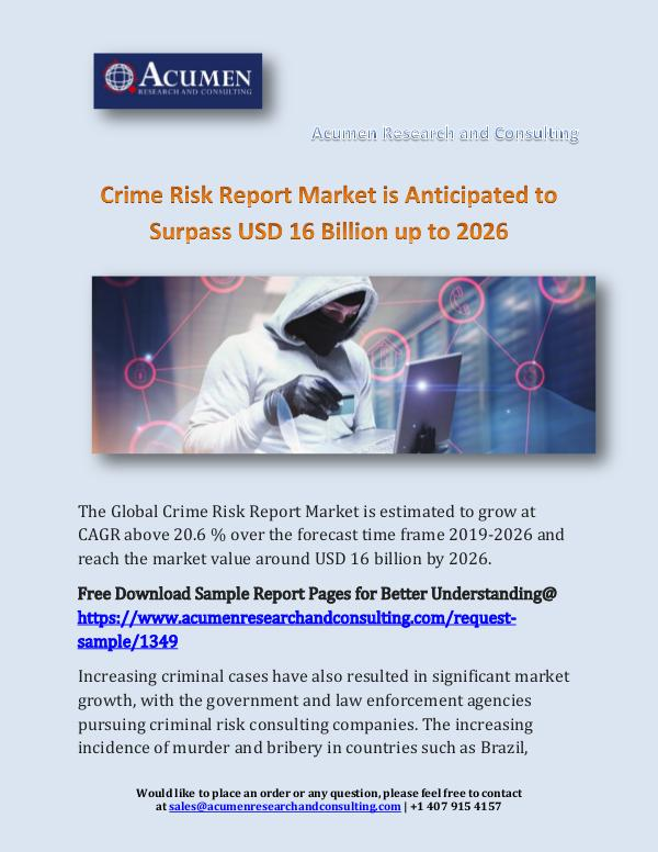 Acumen Research and Consulting Crime Risk Report Market is Anticipated to Surpass