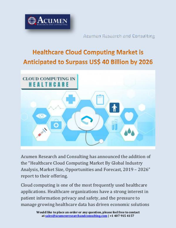 Acumen Research and Consulting Healthcare Cloud Computing Market is Anticipated t