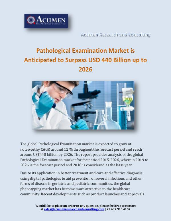 Acumen Research and Consulting Pathological Examination Market is Anticipated to
