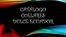 Dulce Ecuador Collares, Aretes, Pulceras y Vinchas.