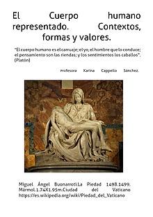 El Cuerpo Humano representado.Contextos, formas y valores.
