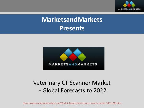 Healthcare Upcoming Trends and Topics Veterinary CT Scanner Market