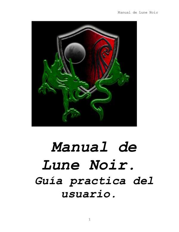 Manual Lune Noir. Guía practica del Usuario LN. Manual de Lune Noir