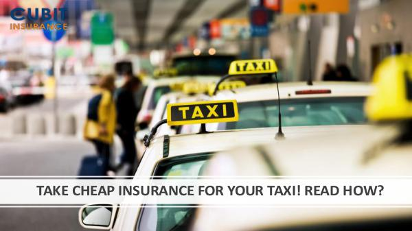 Summer Problems of Taxi Drivers TAKE CHEAP INSURANCE FOR YOUR TAXI! READ HOW?