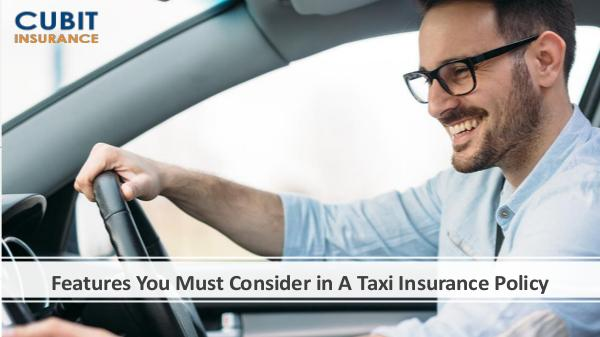 Summer Problems of Taxi Drivers Features You Must Consider in A Taxi Insurance Pol