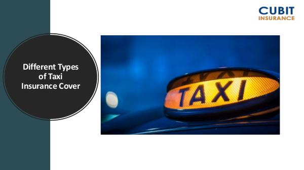 Different Types of Taxi Insurance Cover Different Types of Taxi Insurance Cover