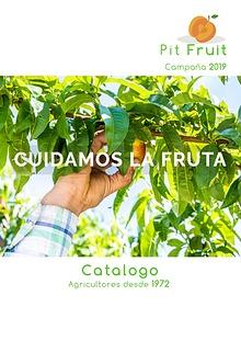 Fruit Pit. Campaña 2019