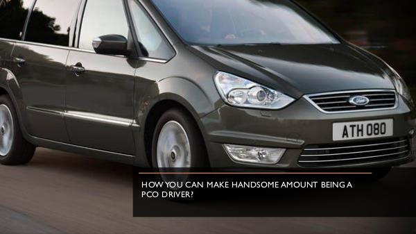How You Can Make Handsome Amount Being A Pco Drive