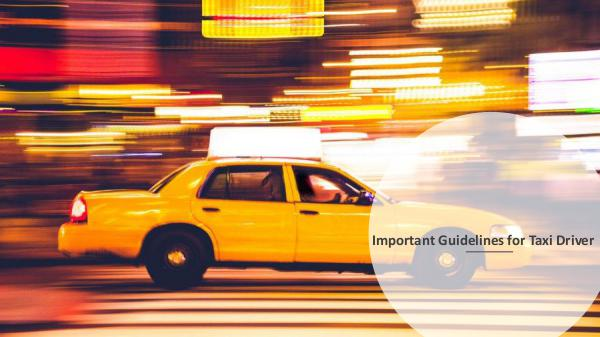 Why there is a need for a Taxi Insurance Policy? Important Guidelines for Taxi Driver