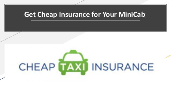 Get Cheap Insurance for Your MiniCab