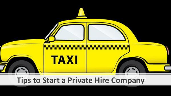 Tips to Start a Private Hire Company