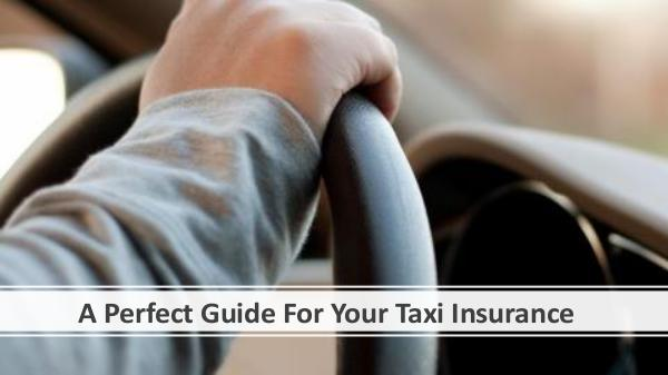 A Perfect Guide For Your Taxi Insurance