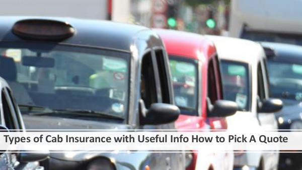 Types of Cab Insurance with Useful Info How to Pic