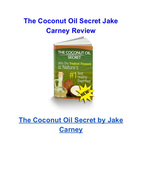 The Coconut Oil Secret Jake Carney review The Coconut Oil Secret Jake Carney pdf download