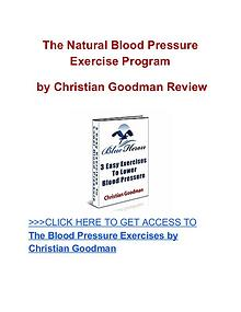 Natural Blood Pressure Exercise Program Christian Goodman review