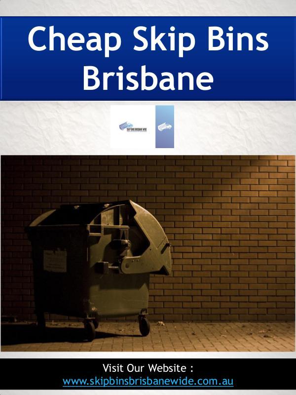 Skip Bins Brisbane Cheap Skip Bins Brisbane | Call : 0721021262