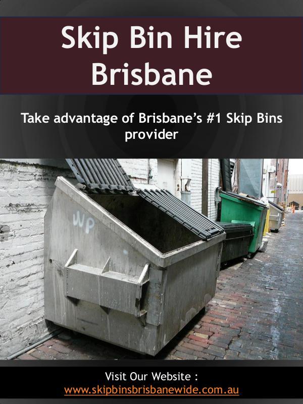 Skip Bins Brisbane Skip Bin Hire Brisbane | Call : 0721021262