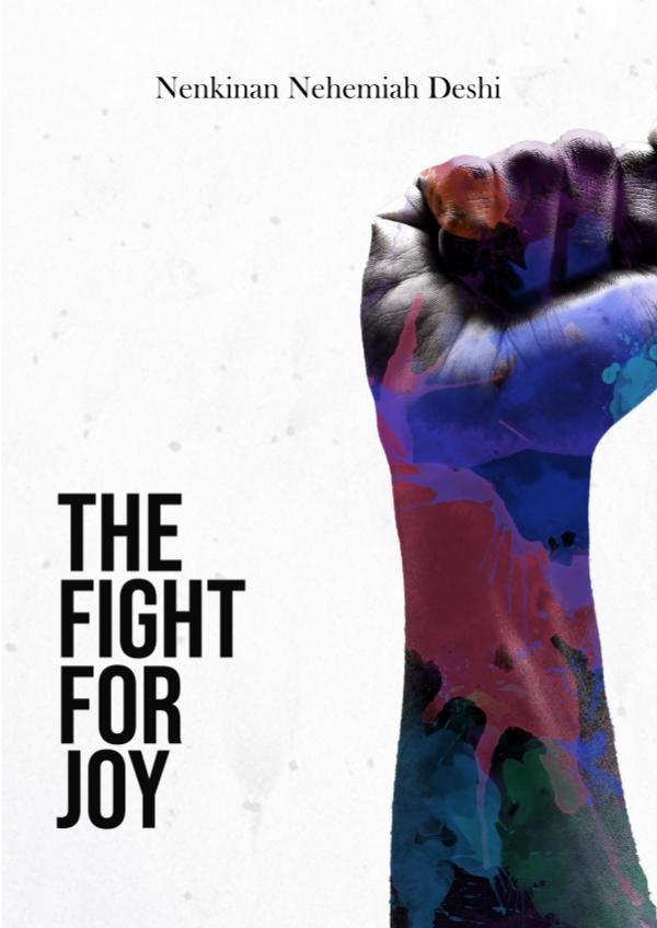 The Fight for Joy The Fight for Joy