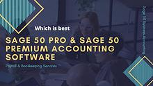 Read more Sage Pro and Sage Premium Accounting Software