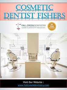 Cosmetic Dentist Fishers | 3175968000 | fallcreekdentistry.com