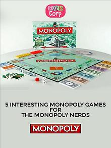 5 Interesting Monopoly Games For The Monopoly Nerds