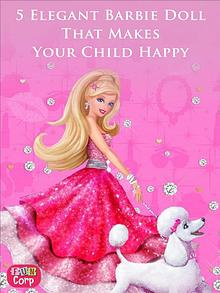 5 Elegant Barbie Doll That Makes Your Child Happy