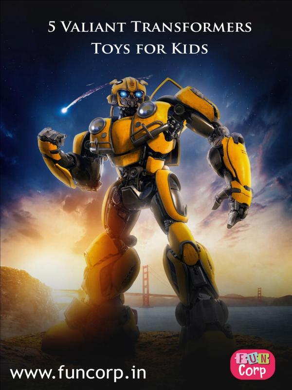 5 Valiant Transformers Toys for Kids 5 Valiant Transformers Toys for Kids