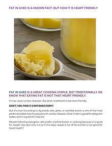 Fat in ghee is a known fact: But how it is heart friendly